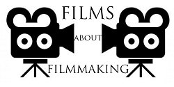Films About Filmmaking