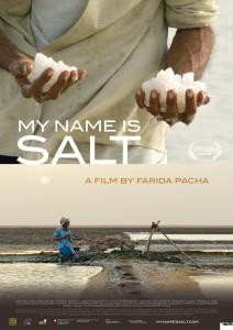 My Name Is Salt (Farida Pacha, 2013)