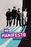 No Manifesto: A Film about Manic Street Preachers film poster
