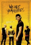 We Are Your Friends film poster