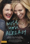 Miss You Already film poster