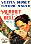 Merrily We Go to Hell film poster
