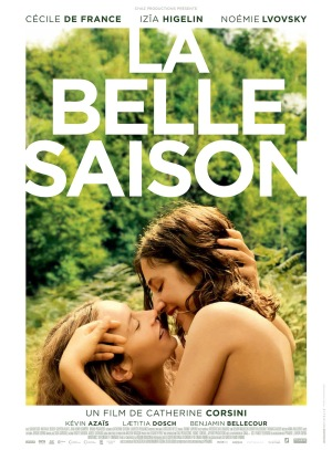 La Belle saison (Summertime) (Catherine Corsini, 2015)