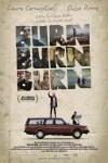 Burn Burn Burn film poster