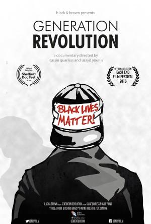 Generation Revolution (Cassie Quarless/Usayd Younis, 2016)