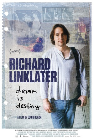 Richard Linklater: Dream Is Destiny (Louis Black/Karen Bernstein, 2016)