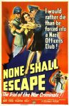 None Shall Escape film poster