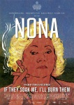 Nona. If They Soak Me, I'll Burn Them film poster